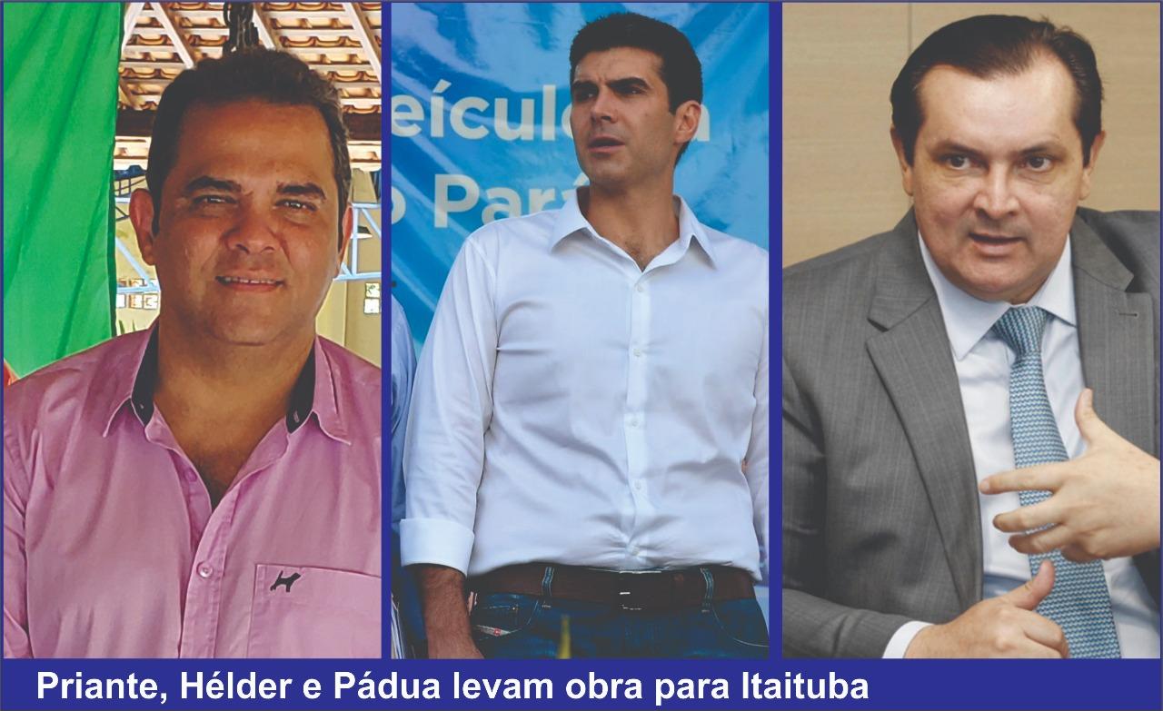 Priante, Hélder e Pádua vão a Itaituba lançar obra